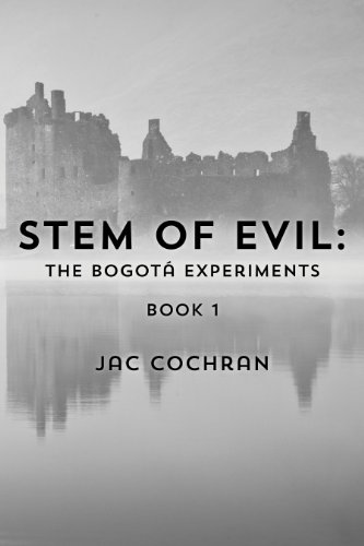stem-of-evil-the-bogota-experiments-english-edition