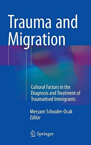 Trauma and Migration: Cultural Factors in the Diagnosis and Treatment of Traumatised Immigrants by Springer (2015-06-20)