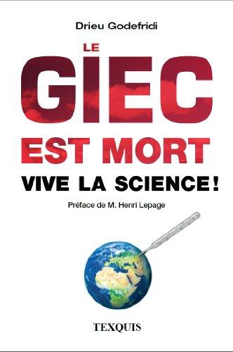 Le GIEC est mort - Vive la Science!
