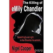 The Killing of Emily Chandler