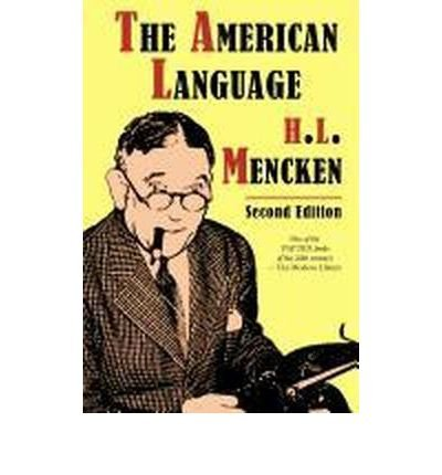 [ THE AMERICAN LANGUAGE, SECOND EDITION ] BY Mencken, H L ( AUTHOR )Aug-10-2012 ( Paperback )