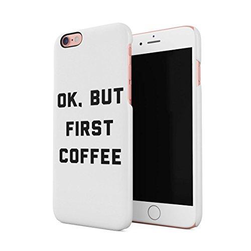 Im Not Always A Bitch Just Kidding Go Fuck Yourself Weiß Dünne Rückschale aus Hartplastik für iPhone 7 & iPhone 8 Handy Hülle Schutzhülle Slim Fit Case cover White First Coffee