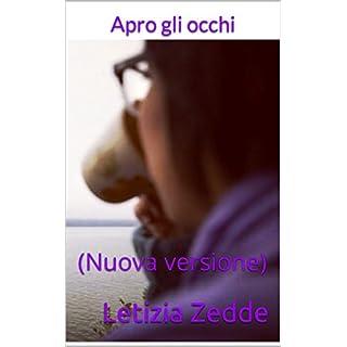 Apro gli occhi: (Nuova versione) (I cinque sensi Vol. 1) (Italian Edition)