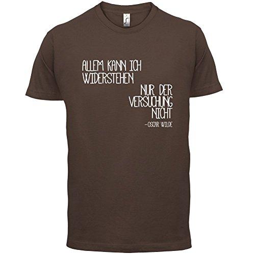 Allem kann ich widerstehen, nur der Versuchung nicht - Herren T-Shirt - 13 Farben Schokobraun