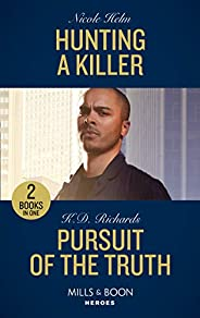 Hunting A Killer / Pursuit Of The Truth: Hunting a Killer (Tactical Crime Division: Traverse City) / Pursuit o