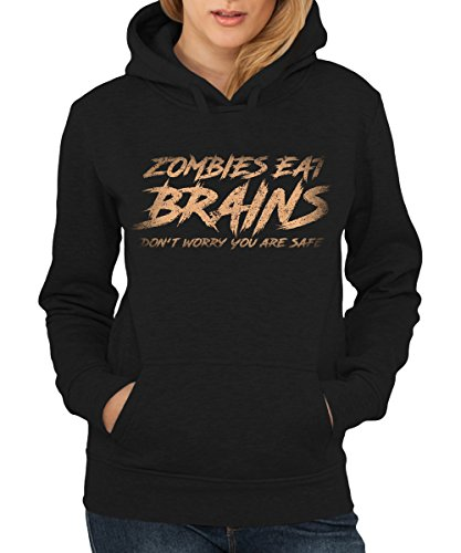 -- Zombies Eat Brains Don't Worry you are safe -- Girls Kapuzenpullover Schwarz, Größe XL