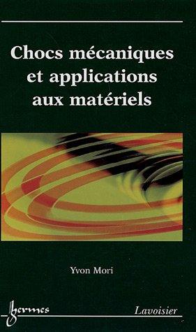 Chocs mécaniques et applications aux matériels