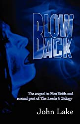 Blowback (The Leeds 6 Trilogy Book 2)