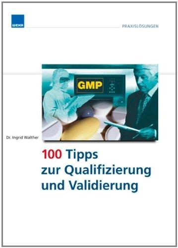 100 Tipps zur Qualifizierung und Validierung