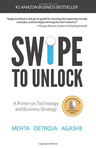 Swipe to Unlock: A Primer on Technology and Business Strategy por Neel Mehta