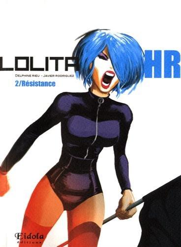 Lolita HR, tome 2 : Résistance