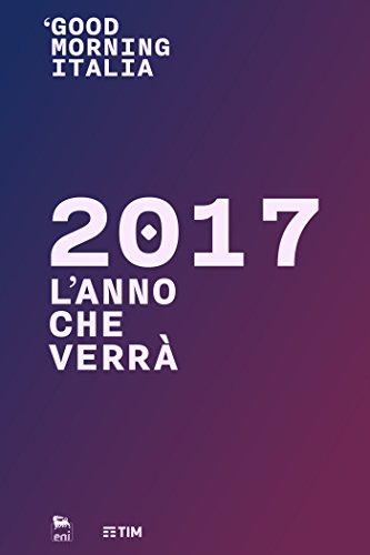 Good Morning Italia - 2017 L'anno che verr