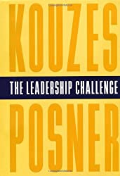 The Leadership Challenge: How to Keep Getting Extraordinary Things Done in Organizations (The Leadership Practices Inventory)