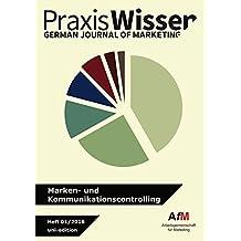 Marken- und Kommunikationscontrolling (Praxis Wissen Marketing)