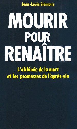 Mourir Pour Renaitre (Spiritualites Grand Format) par Jean-Louis Siemons