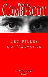 Les filles du calvaire : (*) (Les Cahiers Rouges)