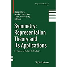 Symmetry: Representation Theory and Its Applications; in Honor of Nolan R. Wallach