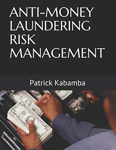 ANTI-MONEY LAUNDERING RISK MANAGEMENT