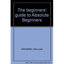The beginners' guide to Absolute Beginners