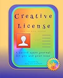 Creative License: a mixed journal of lined and blank pages: A sacred space journal for you and your muse: Volume 3 (Creative License Journals)