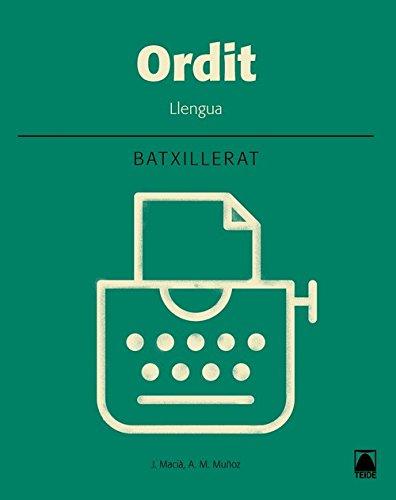 Ordit llengua catalana 2 batxillerat editado por Teide