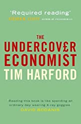 The Undercover Economist by Tim Harford (2006-04-06)
