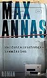 Morduntersuchungskommission von Max Annas