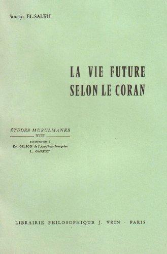 La vie future selon le Coran