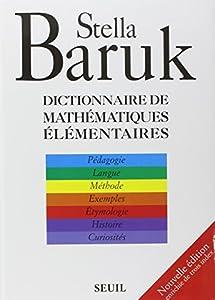 """Afficher """"Dictionnaire de mathématiques élémentaires"""""""