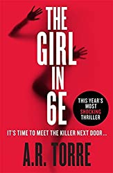 The Girl in 6E by A. R. Torre (2015-02-12)