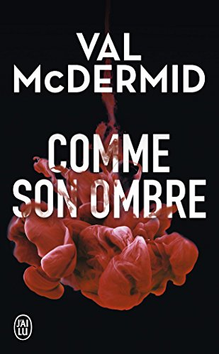 Comme Son Ombre par Val McDermid