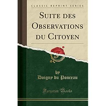 Suite Des Observations Du Citoyen (Classic Reprint)