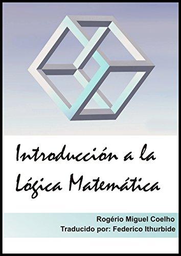 Introducción a la Lógica Matemática por Rogerio Miguel Coelho