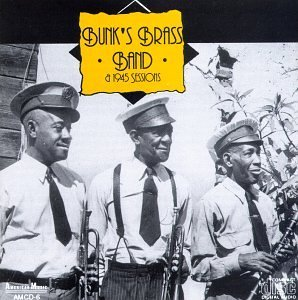Bunk's Brass Band and Dance Band 1945 by Bunk Johnson (1994-04-07) - 4 Bunk