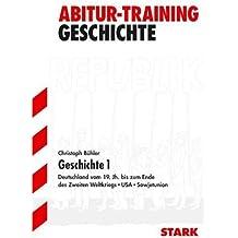 Abitur Training Geschichte 1. Grundkurs, für alle Bundesländer