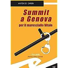 Summit a Genova per il maresciallo Vitale (Tascabili. Noir)