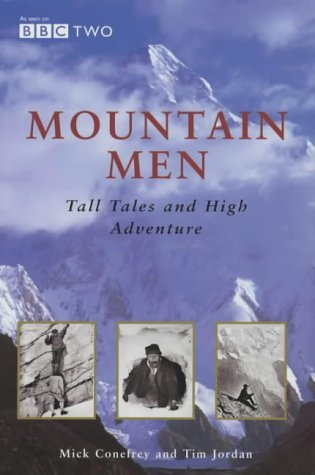 Mountain Men by Mick Conefrey (2001-04-06)