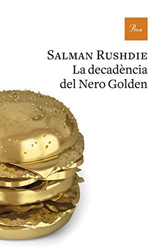 La decadència de Neró Golden (Catalan Edition) por Salman Rushdie