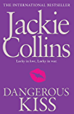 Dangerous Kiss (Lucky Santangelo Book 5)