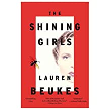 [(The Shining Girls)] [By (author) Lauren Beukes] published on (January, 2014)