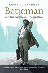 Betjeman and the Anglican imagination
