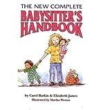 { The New Complete Babysitter's Handbook Paperback } Barkin, Carol ( Author ) Mar-27-1995 Paperback