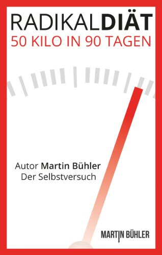 Buchseite und Rezensionen zu 'Radikaldiät' von Martin Bühler