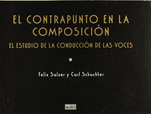Descargar Libro Contrapunto en la composicion, el (Musica (idea)) de Felix Salzer