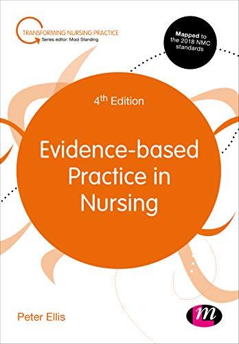 Evidence-Based Practice in Nursing (Transforming Nursing Practice)