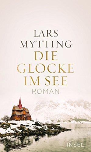 Die Glocke im See: Roman (See-geschenke)