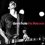 Songtexte von Dave Hole - The Live One