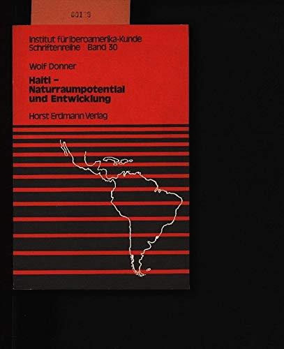Haiti : Naturraumpotential u. Entwicklung.