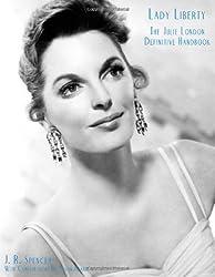 Lady Liberty: The Definitive Julie London Handbook