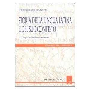 Storia della lingua latina e del suo contesto: 2